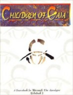 Children of Gaia Tribebook 3